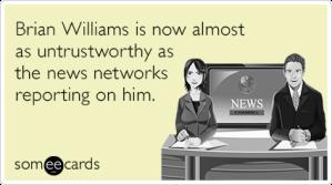 brian-williams-untrustworthy-news-networks-funny-ecard-qvW