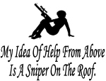 my-idea-of-help-from-above-is-a-sniper-on-the-roof